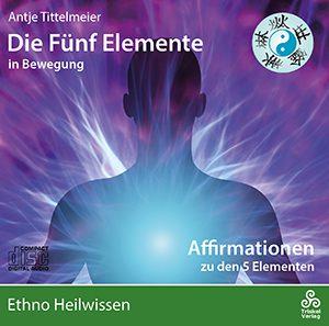 5-Elemente Affirmationen